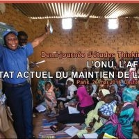 Demi-journée d'études TA – 26 mai 2016 à Paris – L'ONU, l'Afrique et l'état actuel du Maintien de la paix